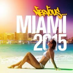 Nervous Miami 2015 - Various Artists
