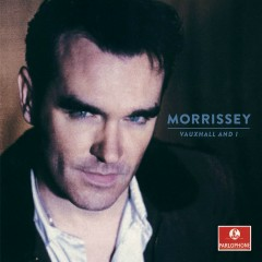 Vauxhall and I (20th Anniversary Definitive Master) - Morrissey
