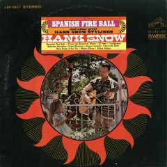 Spanish Fireball - Hank Snow