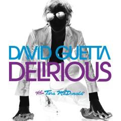 Delirious (feat. Tara McDonald) - David Guetta, Tara McDonald