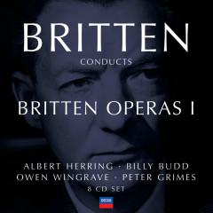 Britten conducts Britten: Opera Vol.1