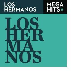 Mega Hits - Los Hermanos