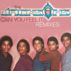 Can You Feel It - Remixes - The Jacksons