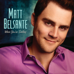When You're Smiling - Matt Belsante