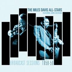 The Broadcast Sessions - Miles Davis