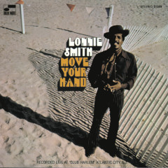 Move Your Hand (Live At Club Harlem, Atlantic City, NJ/1969/Remixed 1995) - Dr. Lonnie Smith