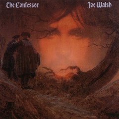 The Confessor - Joe Walsh