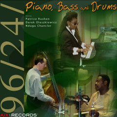 Piano, Bass and Drums - Patrice Rushen, Derek Oleszkiewicz, Leon