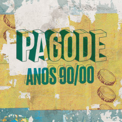 Pagode Anos 90/00