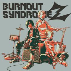 Burnout Syndromez - BURNOUT SYNDROMES
