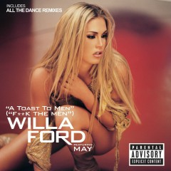 A Toast To Men - Willa Ford