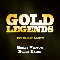 Gold Legends - Two Classic Artists - Bobby Darin, Bobby Vinton