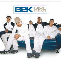 Girlfriend - B2K