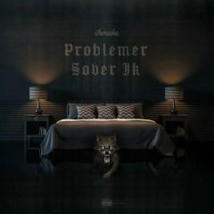 Problemer Sover Ik (Single)