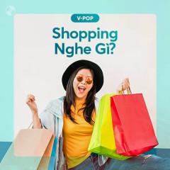 Shopping Nghe Gì? - Various Artists