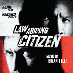 Law Abiding Citizen (Original Motion Picture Soundtrack) - Brian Tyler
