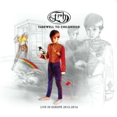 Farewell To Childhood (Live) - Fish