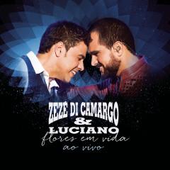Flores em Vida (Ao Vivo) [Deluxe] - Zezé Di Camargo & Luciano