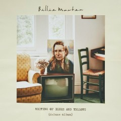Writing of Blues and Yellows (Deluxe Version) - Billie Marten