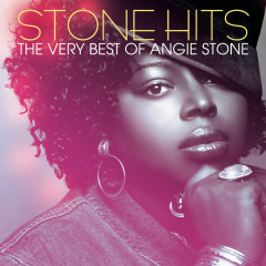 Stone Hits: The Very Best Of Angie Stone - Angie Stone