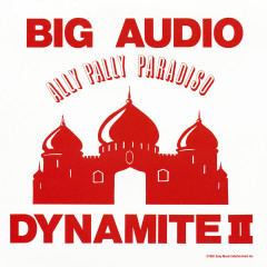 Ally Pally Paradiso (Live) - Big Audio Dynamite II
