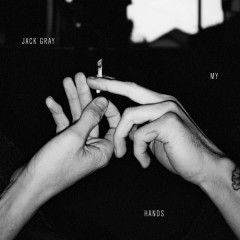 My Hands (Single) - Jack Gray