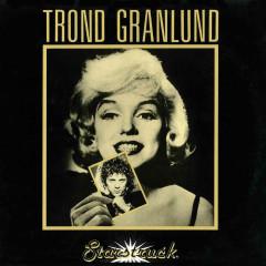 Starstruck - Trond Granlund