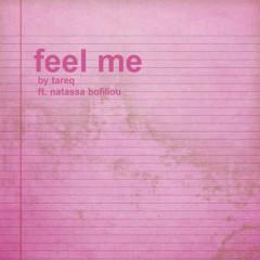 Feel Me - Natassa Bofiliou, Tareq