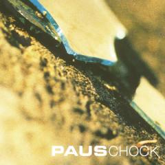 Chock - Paus