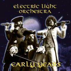 The Early Years - Electric Light Orchestra