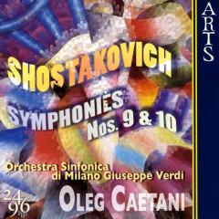 Shostakovich: Symphonies No. 9, Op. 70 & No. 10, Op. 93 - Orchestra Sinfonica di Milano Giuseppe Verdi, Oleg Caetani
