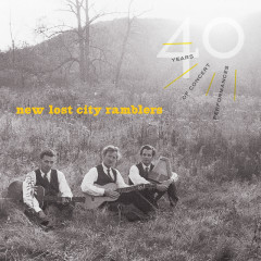 40 Years Of Concert Performances (Live) - The New Lost City Ramblers