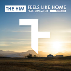 Feels Like Home (Remixes) - The Him, Son Mieux