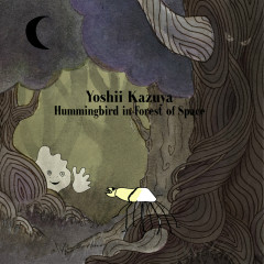 Hummingbird In Forest Of Space - Kazuya Yoshii