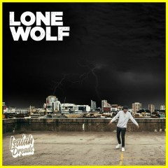 Lone Wolf - EP - Isaiah Dreads
