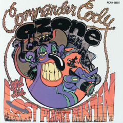 Lost In The Ozone - Commander Cody And His Lost Planet Airmen