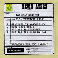 Top Gear Session (10th February 1970) - Kevin Ayers