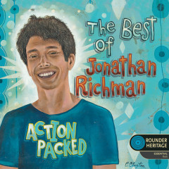 Action Packed: The Best of Jonathan Richman - Jonathan Richman