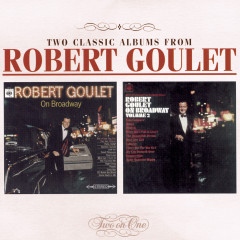 On Broadway/On Broadway II - Robert Goulet