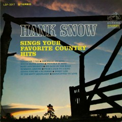 Hank Snow Sings Your Favorite Country Hits - Hank Snow