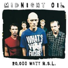 20000 Watt RSL - The Midnight Oil Collection - Midnight Oil