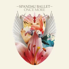 Once More - Spandau Ballet