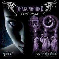 05/Das Fest der Weihe - Dragonbound