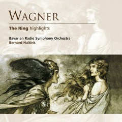 Wagner: The Ring (highlights) - Bernard Haitink
