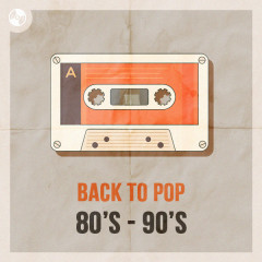 Back To Pop 80's - 90's