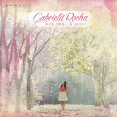 Pra Onde Iremos? (Playback) - Gabriela Rocha