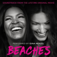 Beaches (Soundtrack from the Lifetime Original Movie) - Idina Menzel