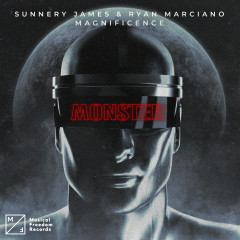 Monster - Sunnery James & Ryan Marciano, Magnificence