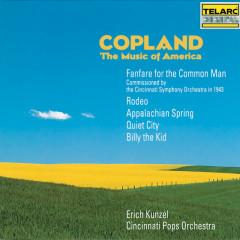 Copland: The Music of America - Erich Kunzel, Cincinnati Pops Orchestra