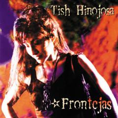 Frontèjas - Tish Hinojosa